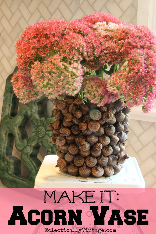Make an #Acorn Vase following this simple tutorial eclecticallyvintage.com