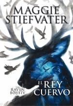El rey cuervo (The raven boys IV) Maggie Stiefvater