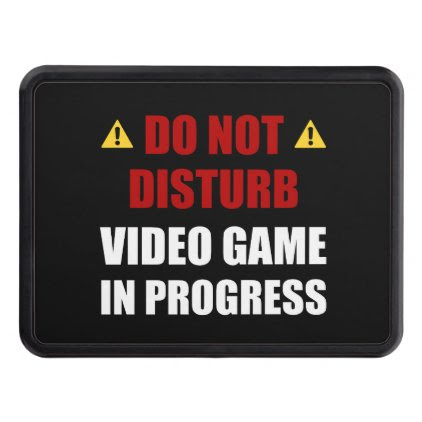 Do Not Disturb Video Game Hitch Cover