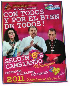 O cardeal da Nicarágua, D. Miguel Obando Bravo, falecido no último mês de junho, apoiou desde os anos 70 a guerrilha sandinista. No cartaz ele aparece ao lado do casal Ortega, na campanha presidencial de 2011.