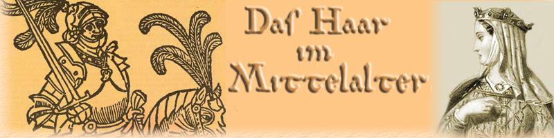 Das Haar Im Mittelalter
