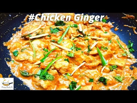 Chicken Ginger | How to Make Healthy Ginger Chicken