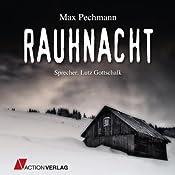 Rauhnacht: Ein Hexen-Roman | [Max Pechmann]