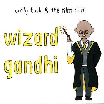 Wizard Gandhi cover art