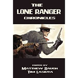 The Lone Ranger Chronicles