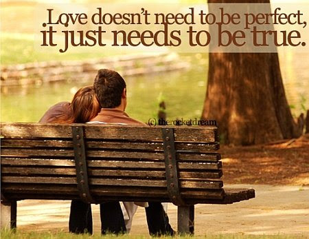 Love Needs Just To Be True Quote Picture