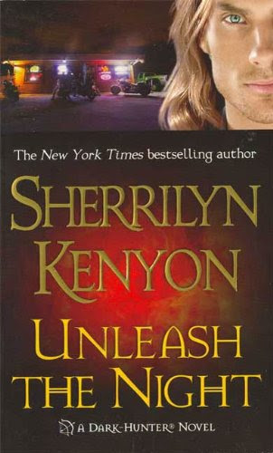 Unleash the Night (Dark-Hunter, Book 9) (Dark-Hunter Novels) by Sherrilyn Kenyon