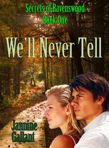 We'll Never Tell (Secrets of Ravenswood) by Jannine Gallant