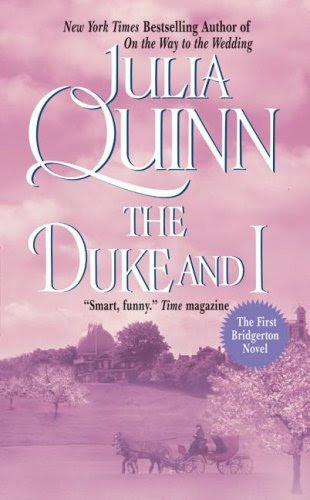 The Duke And I (Bridgerton Family) by Julia Quinn