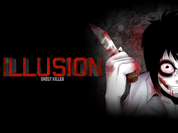 JEFF THE KILLER - ILLUSION GHOST KILLER