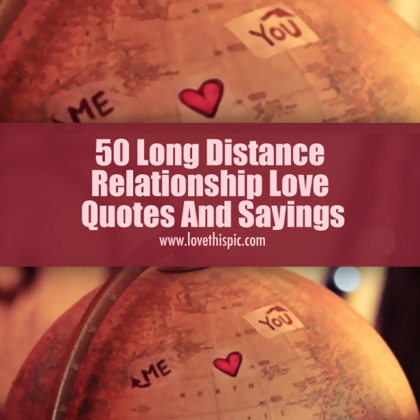 50 Long Distance Relationship Love Quotes