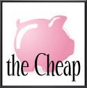 the Cheap