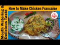 How to make Chicken Francaise | chicken Francaise Recipe | French chicken