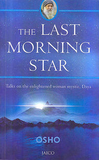 The Last Morning Star The Sannyas Wiki