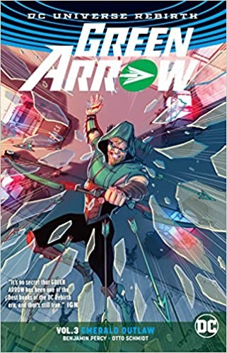 Dc Comics Rebirth Green Arrow