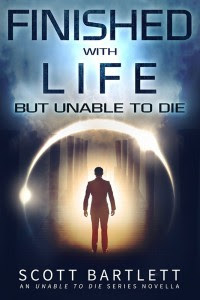Finished with Life by Scott Bartlett