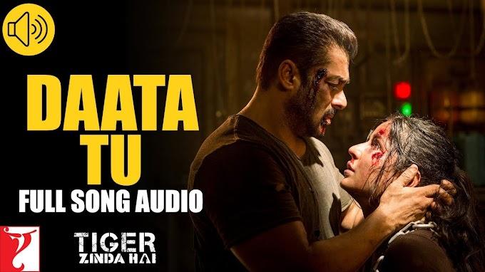 Daata Tu Lyrics - Tiger Zinda Hai   Shreya Ghoshal   LYRICSADVANCE