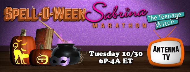 Antenna TV Spell-O-Ween Sabrina, the Teenage Witch Marathon