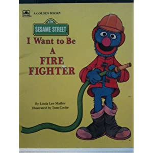 I Want to Be a Fire Fighter (Sesame Street)