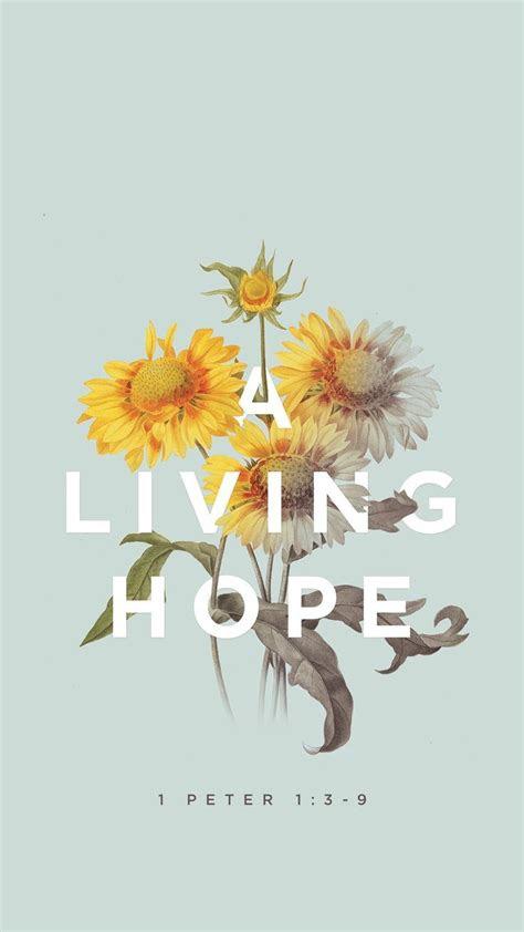 living hope mobile bible verse wallpaper