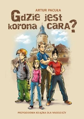 Okładka książki Gdzie jest korona cara?