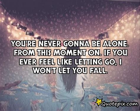 Never Alone Love Quotes