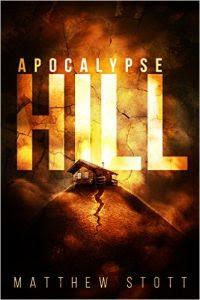 Apocalypse Hill by Matthew Stott