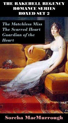 The Rakehell Regency Romance Series Boxed Set 2 (The Rakehell Regency Romance Series Boxed Sets) by Sorcha MacMurrough