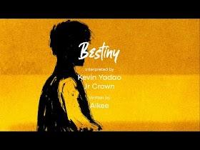 Bestiny by Kevin Yadao, Jr Crown [Lyric Video]