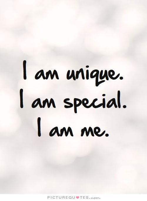 I Am Unique I Am Special I Am Me Picture Quotes