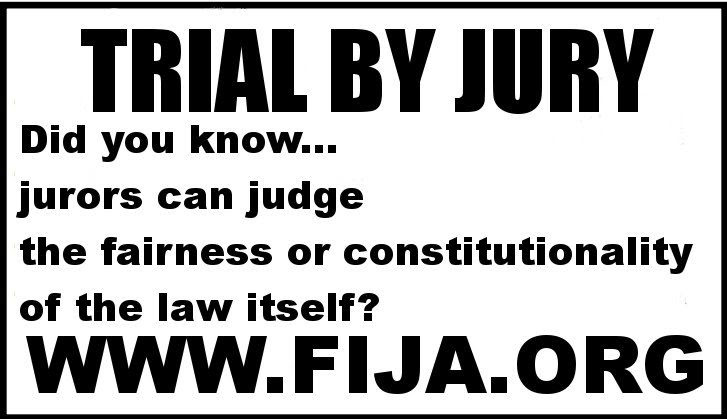 Fully Informed Jury Association May June July 2013