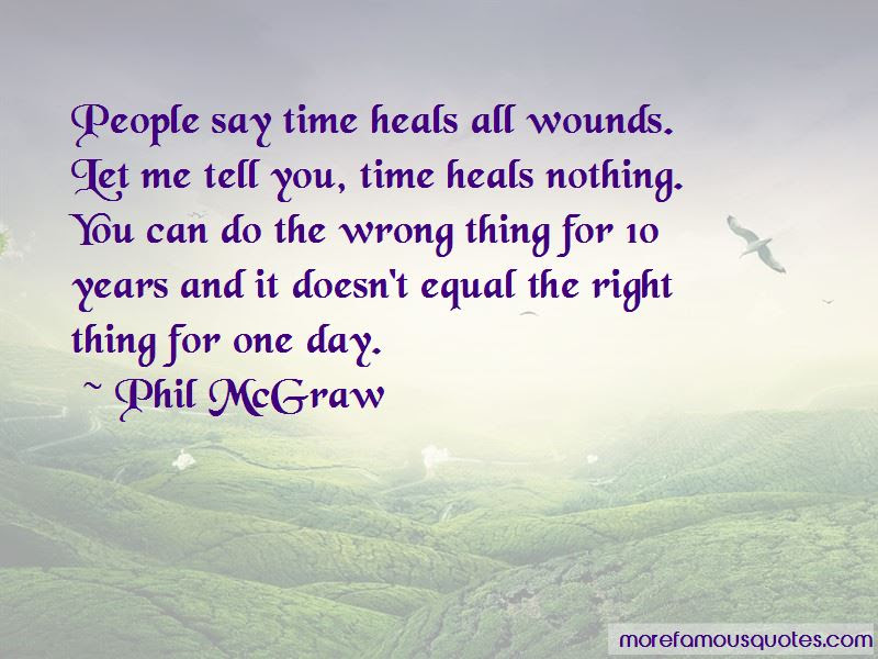 Time Heals Wounds Quotes Top 47 Quotes About Time Heals Wounds From