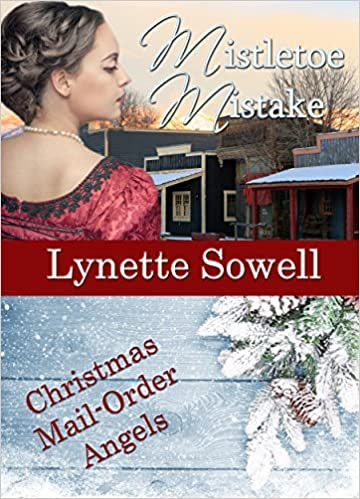 Mistletoe Mistake: Christmas Mail Order Angels