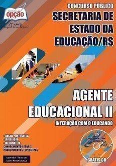 Apostila Concurso Público SECRETARIA DE ESTADO DA EDUCAÇÃO - SEDUC/RS - 2014 para Servidor de Escola 01/ 2014 – SEDUC/RS cargos de Agente Educacional - 2014