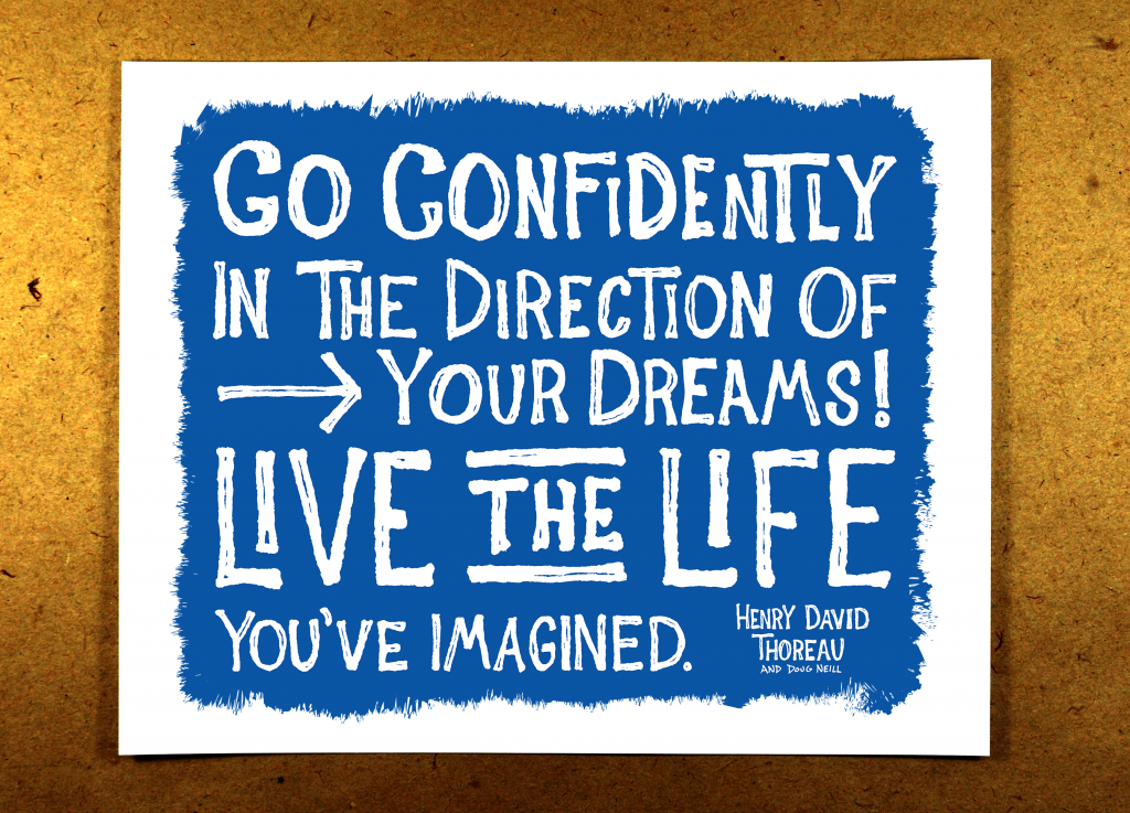 Quotes Go Confidently In The Direction Of Your Dreams