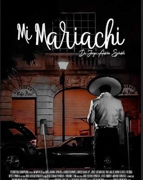 Ver Mi Mariachi Película Subtitulada En Español