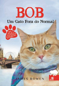 Bob: Um Gato Fora do Normal | James Bowen