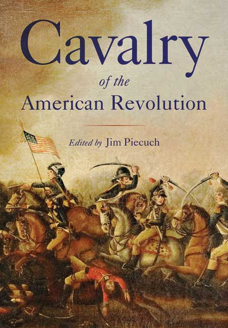 Cavalry Of The American Revolution