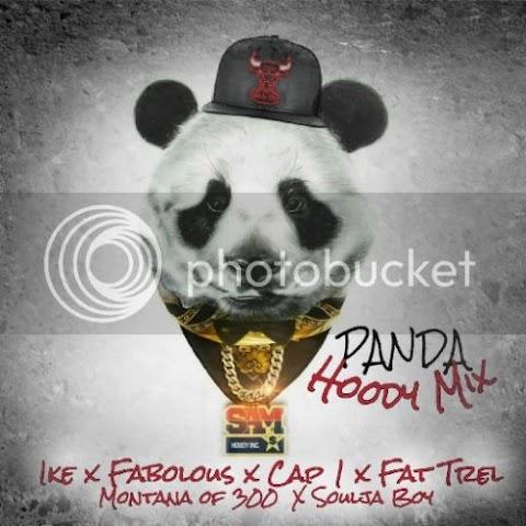 Song Review: Panda #HoodyMix - Ike x Fabolous x Cap 1 x Fat Trel x Montana of 300 x Soulja Boy