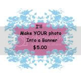 Your Own Photo Banner