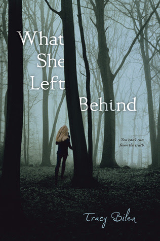 What She Left Behind by Tracy Bilen - out 1st May 2012