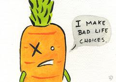 Bad Life Choices