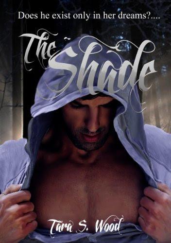 The Shade by Tara Wood