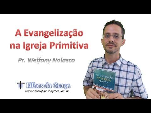 Livro: A Evangelização na Igreja Primitiva