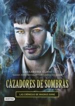 Las crónicas de Magnus Bane (spin-off de Cazadores de sombras) Cassandra Clare, Maureen Johnson, Sarah Rees Brennan