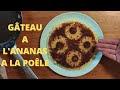 Recette Gateau Ananas Renversé Moelleux