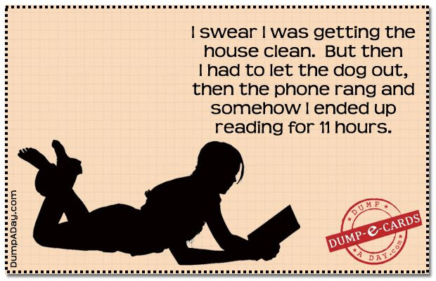 Swear I was cleaning- Dump E-card