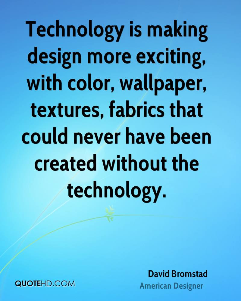 DESIGN TECHNOLOGY INSPIRATIONAL QUOTES image quotes at ...