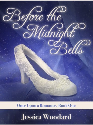 Before the Midnight Bells (Once Upon a Romance) by Jessica Woodard