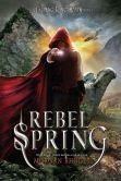 Rebel Spring (Falling Kingdoms Series #2)
